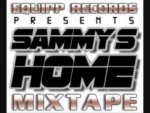 Download SAMMY ACE - ILLA *SAMMY'S HOME THE MIXTAPE*