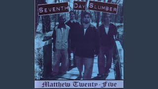 Seventh Day Slumber — I Want to Believe in Something