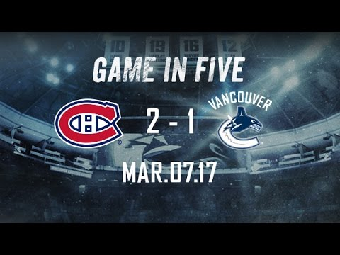 Canucks vs. Canadiens Game in Five (Mar. 07, 2017)