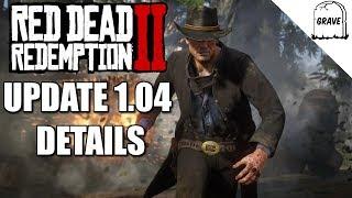 Red Dead Redemption 2 Update 1.04 Details! Video