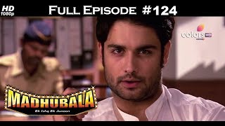 Madhubala - Full Episode 124 - With English Subtitles