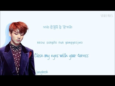 BTS (방탄소년단) Blood Sweat and Tears Lyrics (피 땀 눈물) Han|Rom|Eng Color Coded