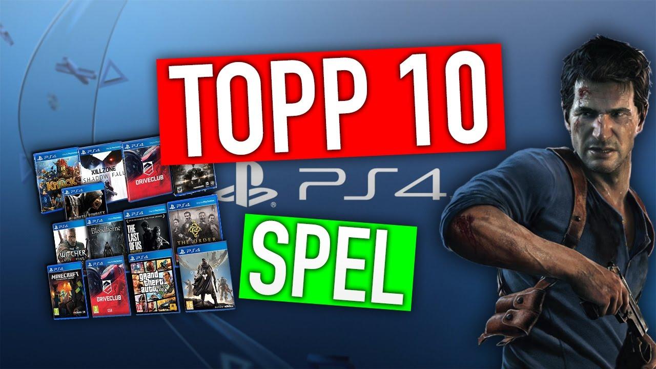 Topp 10 Bästa Ps4 Spel De Bästa Ps4 Spelen Youtube