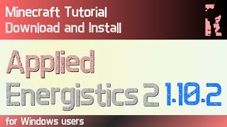 APPLIED ENERGISTICS 2 MOD 1.10.2 minecraft - how to download and install [AE2] (with forge)