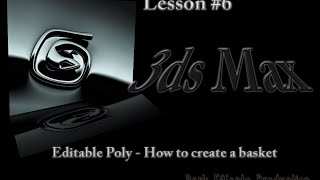 3DS Max Lesson 6 - Editable Poly - How to create a Basket