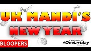 MMV: UK MANDI's New Year's eve   BLOOPERS