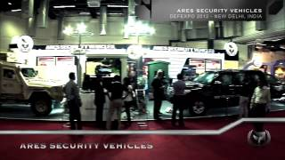 Ares Security Vehicles - 2012 DEFEXPO Montage Compilation