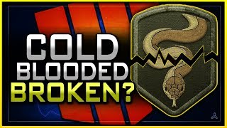Is Cold Blooded Broken in Black Ops 4?