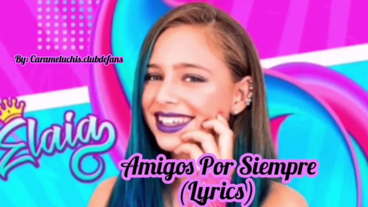 AMIGOS POR SIEMPRE (LETRA/LYRICS) - ELA