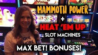 Heat Em UP + Mammoth Power Slot Machines! Max Bet! BONUS!