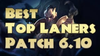 Top 5 Best Top Laners Patch 6.10 | Top Lane Tier List 6.10