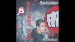 Jazz Berri - Lo mejor del 2000 - Dj Rober