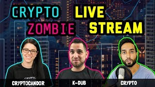 Crypto Zombie | CryptoCandor | Crypt0 LiveStream | Cryptocurrency Chat: $BTC $ETH $EOS $ICX $$ADA