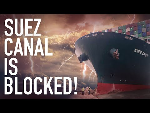 Suez Canal Blocked! $10 Billion In Losses And Gasoline Shortages Spark Chaos On Global Supply Chains