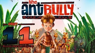 The Ant Bully Walkthrough Part 11 (Wii, PS2, Gamecube, PC) - Sticky Situation