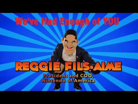 Reggie Fils-Aime: We've Had Enough