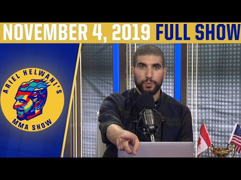 Ariel Helwani's MMA Show (November 4, 2019) | ESPN MMA