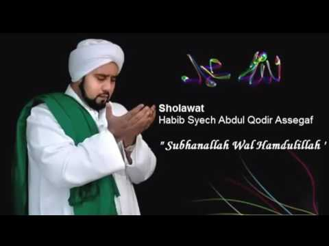 Habib Syech   Subhanallah Walhamdulillah