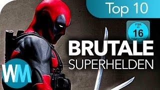 Top 10 der BRUTALSTEN Superhelden!