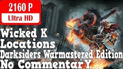 Darksiders Warmastered Edition - (Secret Boss) Wicked K Locations - 4K
