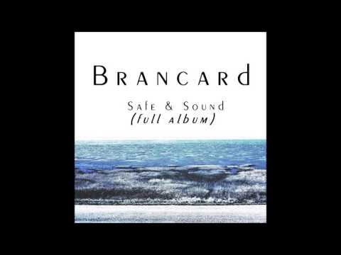 Brancard - Safe & Sound (2016) Full Album