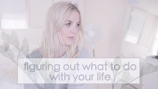 Video How to figure out what you want to do with your life xoxo download MP3, 3GP, MP4, WEBM, AVI, FLV November 2017