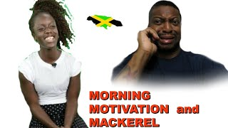 Mackerel and Monday Motivation