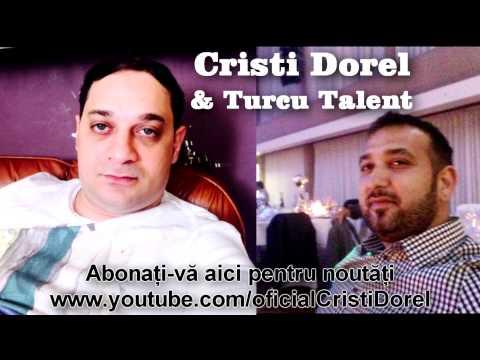 Cristi Dorel & Turcu Talent - Asa nebuna cum esti tu ( Oficial Audio )