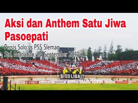 Aksi Pasoepati dan Anthem Satu Jiwa yang Luar Biasa. Persis Solo vs PSS Sleman (24/9/17)