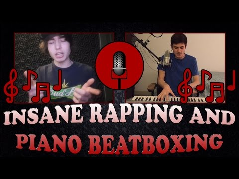 *INSANE* Rapping and Piano Beatboxing!! Ft. Sir Skitzo