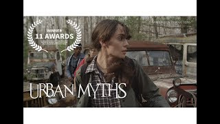 URBAN MYTHS Official Trailer 2 (2017) Lou Ferrigno Jr, Courtney Gaines By Mirror Dog Productions