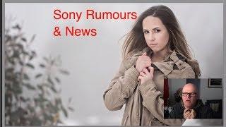 Sony Rumours news Sony RXO Samyang 35mm f1.4 Nikon D850 dynamic range and recent shoot live show