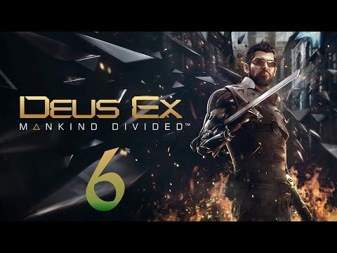 Deus Ex: Mankind Divided - Capítulo 6