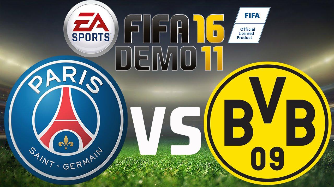Fifa 16 Demo 11 Paris Saint Germain Borussia Dortmund Let S Play 60fps Ger Hd Youtube