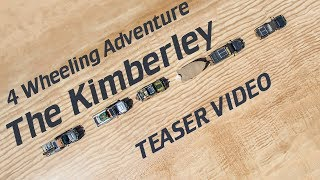 4 Wheeling Adventure The Kimberley, TEASER VIDEO