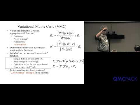 03 - David Ceperley - Variational Monte Carlo