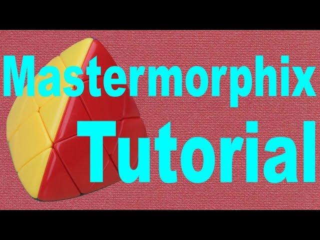 How to Solve the Mastermorphix (v2)