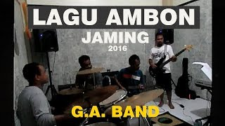 MARVEY KAYA -PALENG BAE : (LAGU AMBON) JAMING G.A. BAND  #2