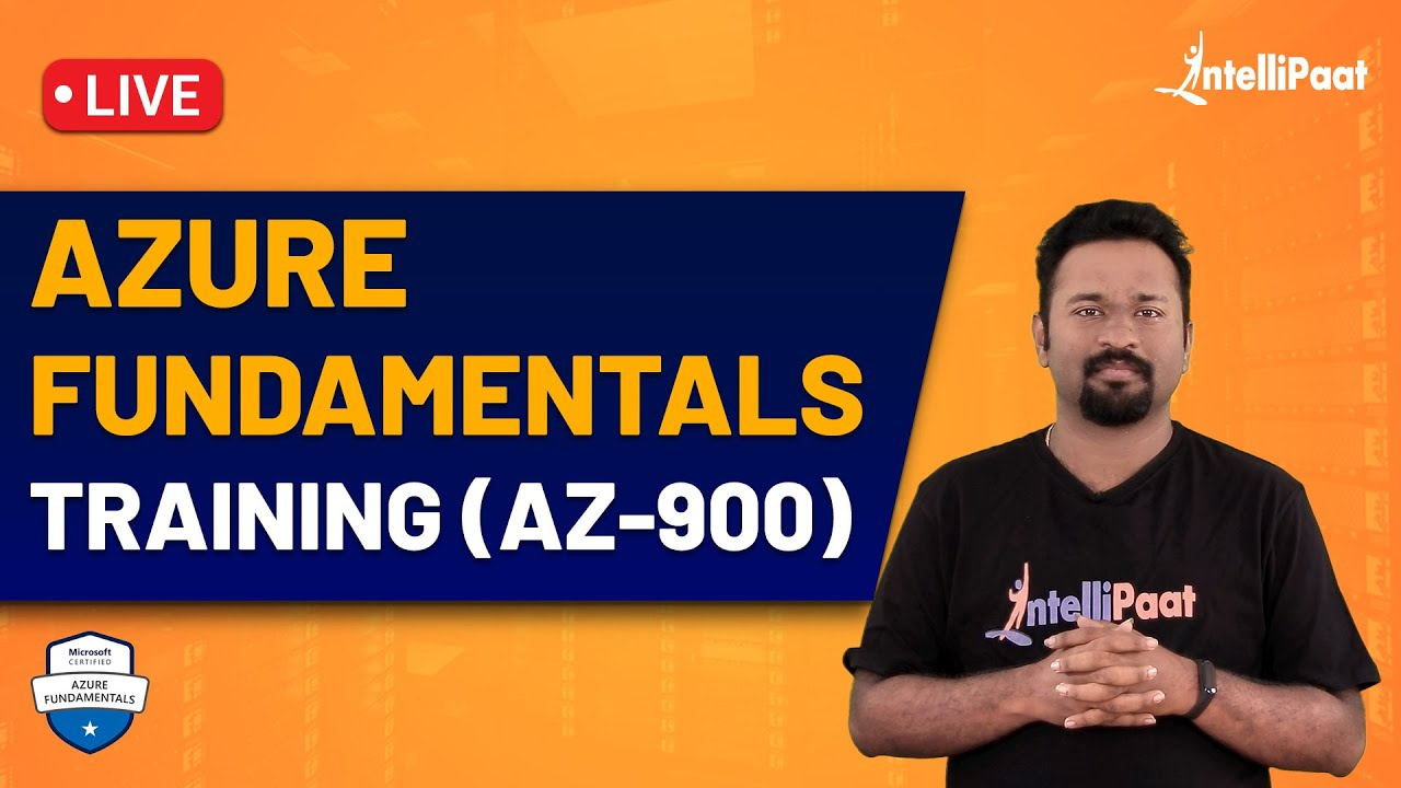 Azure Fundamentals Training (AZ-900)| Azure Fundamentals Course | Intellipaat