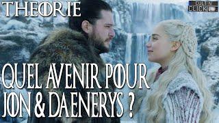 Game of Thrones Saison 8 : Quel avenir pour JON & DAENERYS ?