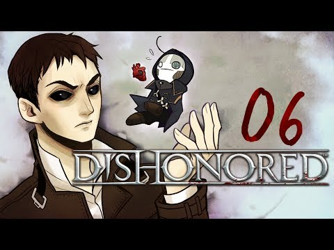 Cry Plays: Dishonored [P6]