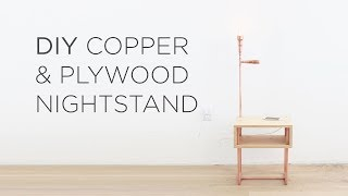 DIY Copper and Plywood Nightstand
