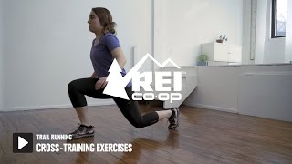 Trail Running: Cross-Training Exercises || REI