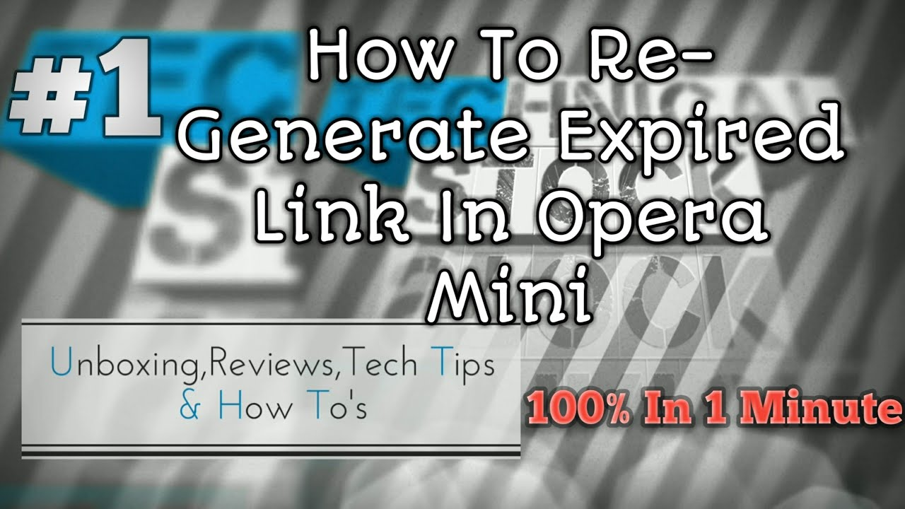 How To Re Generate Expired Link In Opera Mini In 1minute Hindi