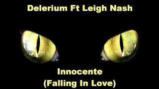 Delerium Ft Leigh Nash - Innocente (Falling In Love) (Tiesto Remix)