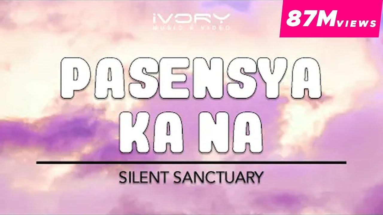 Sanctuary Lyric Ka Pasensya Official NaSilent Video EI2YWDH9