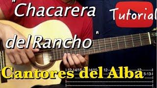 Chacarera del Rancho - Cantores del Alba Tutorial/Cover Guitarra