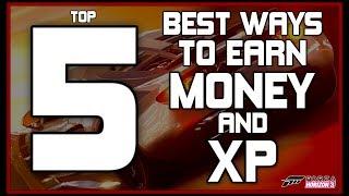 Forza Horizon 3 - NEW TOP 5 WAYS TO EARN MONEY AND XP