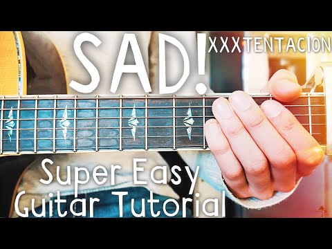 SAD! XXXTENTACION Guitar Lesson for Beginners // SAD! Guitar // Lesson #461