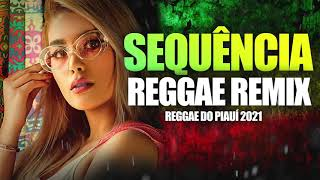 Download SEQUENCIA REGGAE REMIX MES DE AGOSTO 2021 - REGGAE DO PIAUI